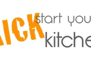 Kickstart Your Kitchen